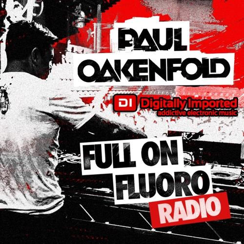 Paul Oakenfold — Full On Fluoro 118 (2021-02-24)