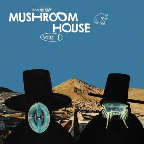 Kapote Presents: Mushroom House Vol 1 (2020)