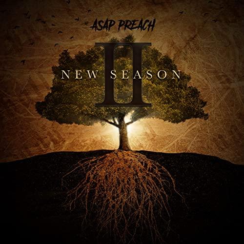 ASAP Preach — New Season II (2020)