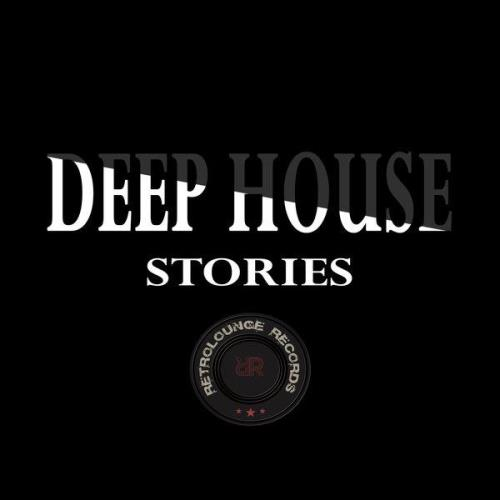 Deep House Stories (2020)