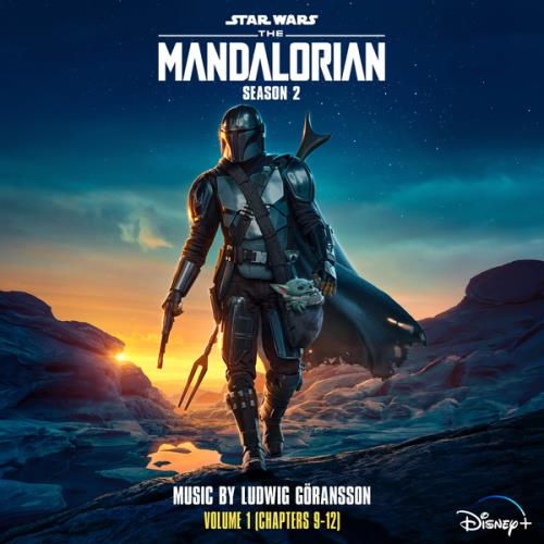 Ludwig Goransson  — The Mandalorian: Season 2 — Vol. 1 (2020)