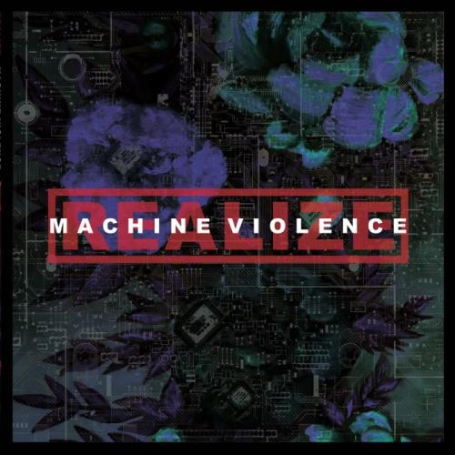 Realize — Machine Violence (2020) FLAC