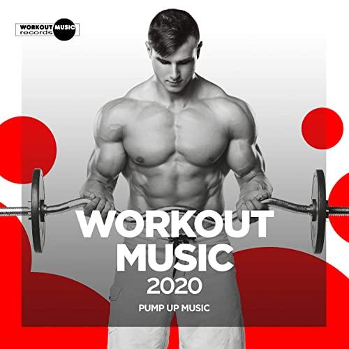Workout Music 2020 Pump Up Music (2020)