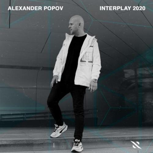 Alexander Popov — Interplay 2020 [Mix+MixCut] (2020) FLAC