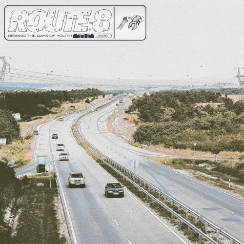 Route 8 — Rewind The Days Of Youth (2020)