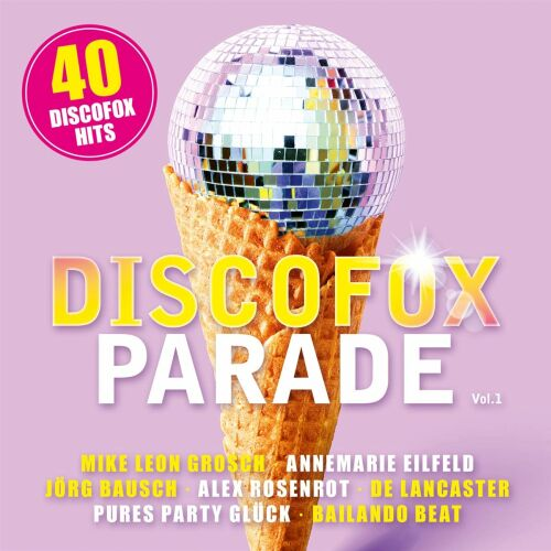 Discofox Parade Vol.1 (2020)