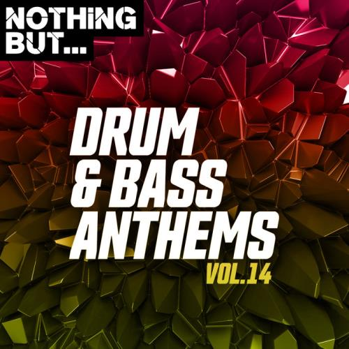 Nothing But... Drum & Bass Anthems Vol 14 (2020)