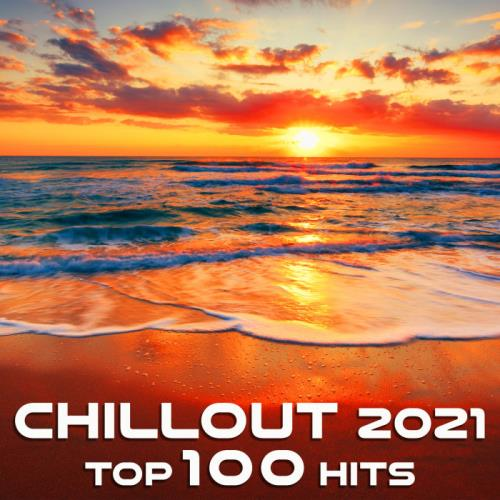 Doctorspook — Chill Out 2021 Top 100 Hits (2020)