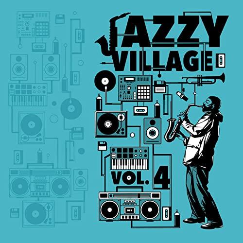 Kick a Dope Verse! — Jazzy Village, Vol. 4 (2020)
