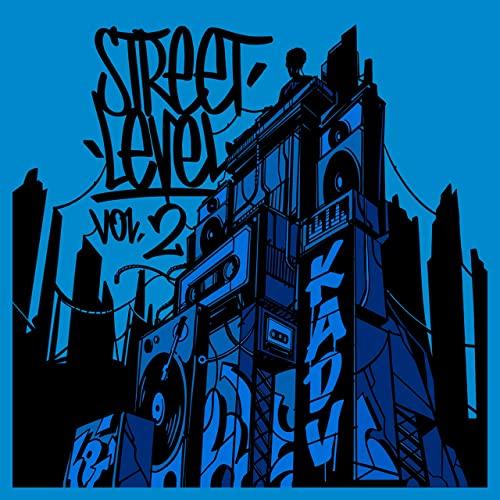 Kick a Dope Verse! — Street Level, Vol. 2 (2020)