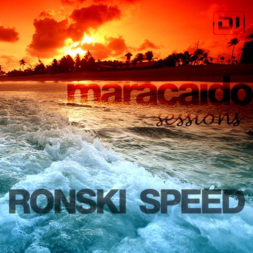 Ronski Speed — Maracaido Sessions (March 2021) (2021-03-02)