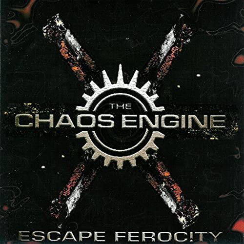 The Chaos Engine — Escape Ferocity (2020 Remaster) (2020)