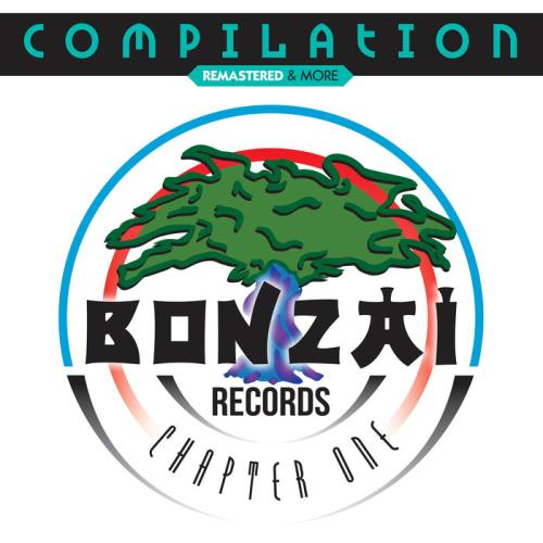 Bonzai Compilation — Chapter One (Remastered & More) (2020) FLAC