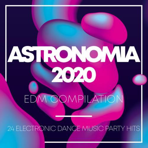 Astronomia 2020 EDM Compilation (2020)