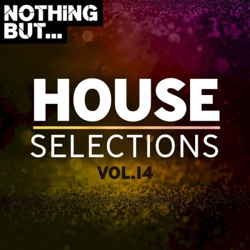 Nothing But... House Selections, Vol. 14 (2020)