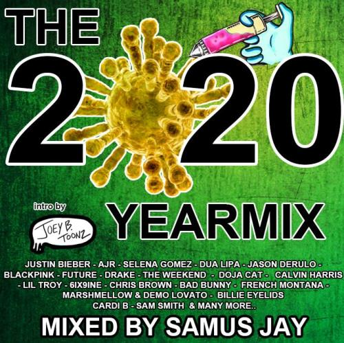 The Yearmix 2020 (Part 1) (Mixed By Samus Jay) (2020)