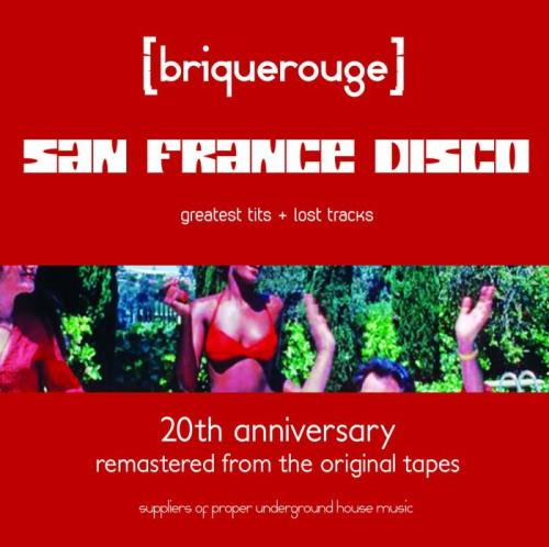 San France Disco — Greatest Tits & Lost Tracks (2020)