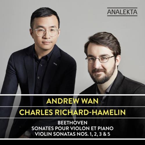 Andrew Wan & Charles Richard-Hamelin — Beethoven: Sonates Pour Violon Et Piano (2020)