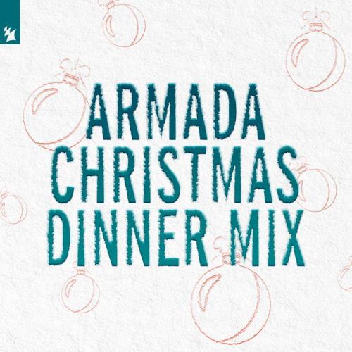 Armada Christmas Dinner Mix (2020) [FLAC]