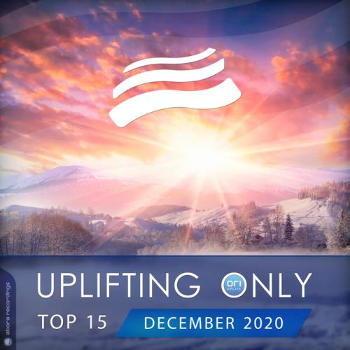 Uplifting Only Top 15: December 2020 (2020)