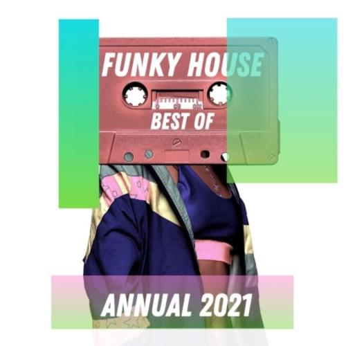 Best Of Funky House Annual 2021 (2020)