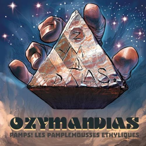 PAMPS! Les Pamplemousses Ethyliques — Ozymandias (2020)