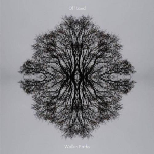 Off Land — Welkin Paths (2020)