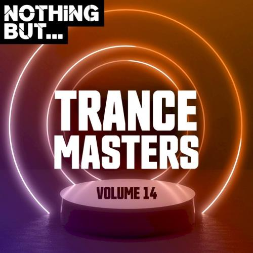 Nothing But... Trance Masters Vol. 14 (2020)