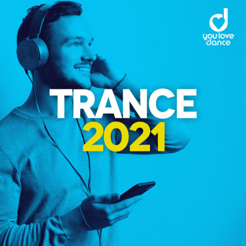 Trance 2021: Best Trance Music Official Top 100 (2020)