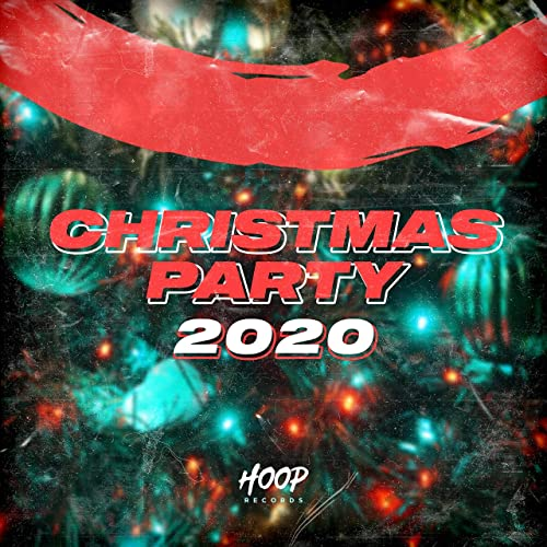 Christmas Party 2020: The Best Dance and Pop Music for Your Christmas Gift (2020)