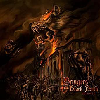 Bringers Of The Black Death — Vol. 1 (2020)