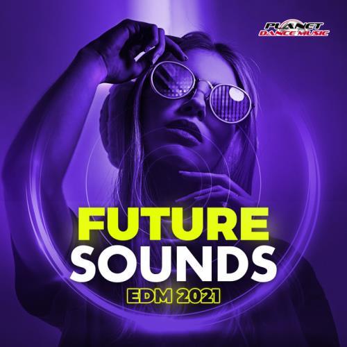 Future Sounds EDM 2021 (2020)