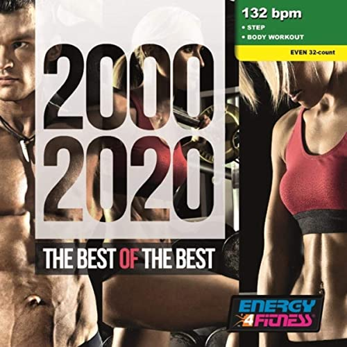 2000-2020 The Best Of The Best (Mixed Compilation For Fitness & Workout) (2020)