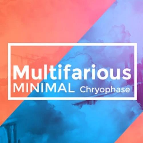 Chryophase — MultiFarious Minimal 075 (2020-12-18)