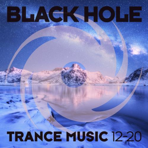Black Hole: Black Hole Trance Music 12-20 (2020)