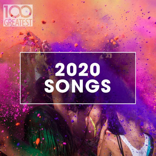 100 Greatest 2020 Songs (2020)