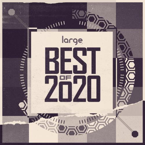 Large Music: Best Of 2020 (2020) FLAC