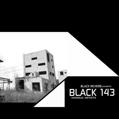 Black Reverb — Black 143 (2020)