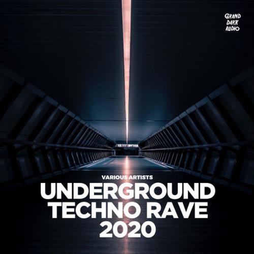 Underground Techno Rave 2020 (2020)