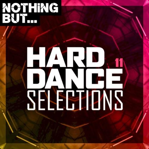 Nothing But... Hard Dance Selections, Vol. 11 (2020)