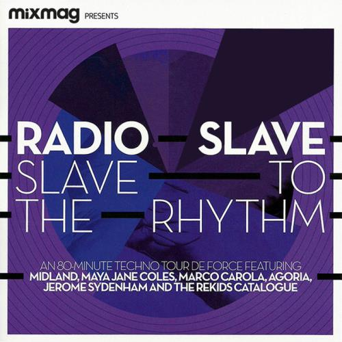 Mixmag Presents: Radio Slave — Slave To The Rhythm (2020) FLAC