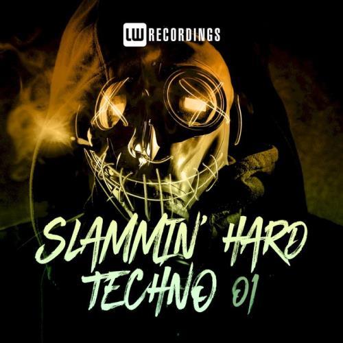 Slammin' Hard Techno Vol 1 (2020)