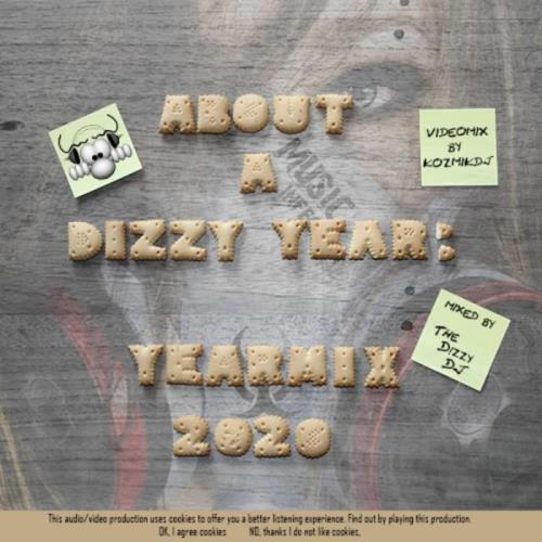 About A Dizzy Year (Yearmix 2020) (Extended Version) (2020)