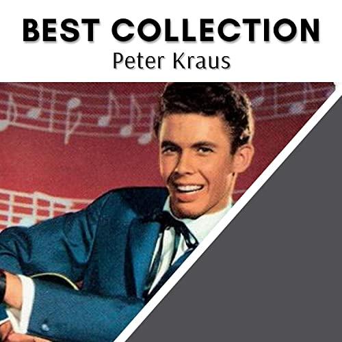 Peter Kraus — Best Collection Peter Kraus (2020)