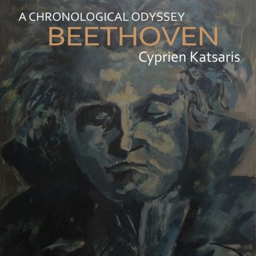 Cyprien Katsaris — Beethoven: A Chronological Odyssey (2020)