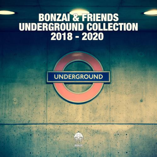 Bonzai & Friends — Underground Collection 2018-2020 (2020) FLAC