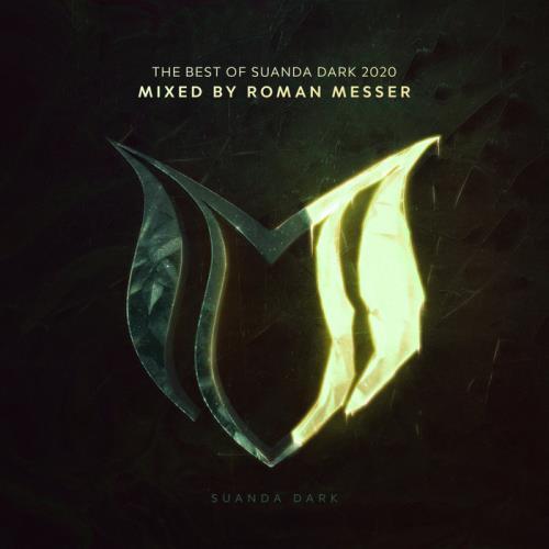 The Best Of Suanda Dark 2020 (Mixed By Roman Messer) (2020)