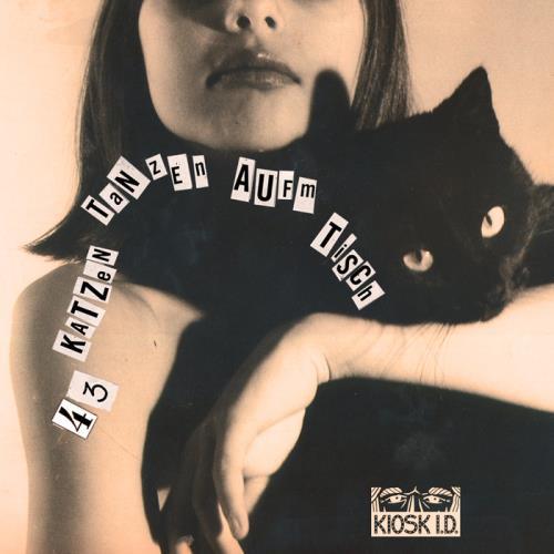 43 Katzen Tanzen Auf'm Tisch — Acidbogen (Pt. 1) (2021)