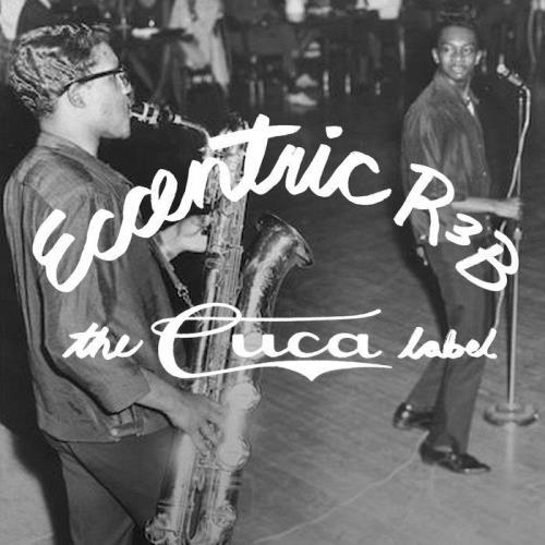 Eccentric R&B: The Cuca Label (2020)