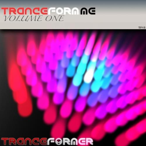 Trance Form Me (Volume One) (2020)